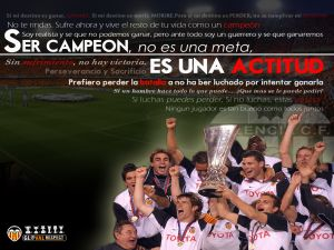 Being champion, not a goal, it is an attitude... Valencia CF