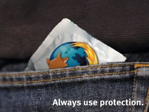 Always use protection: Firefox